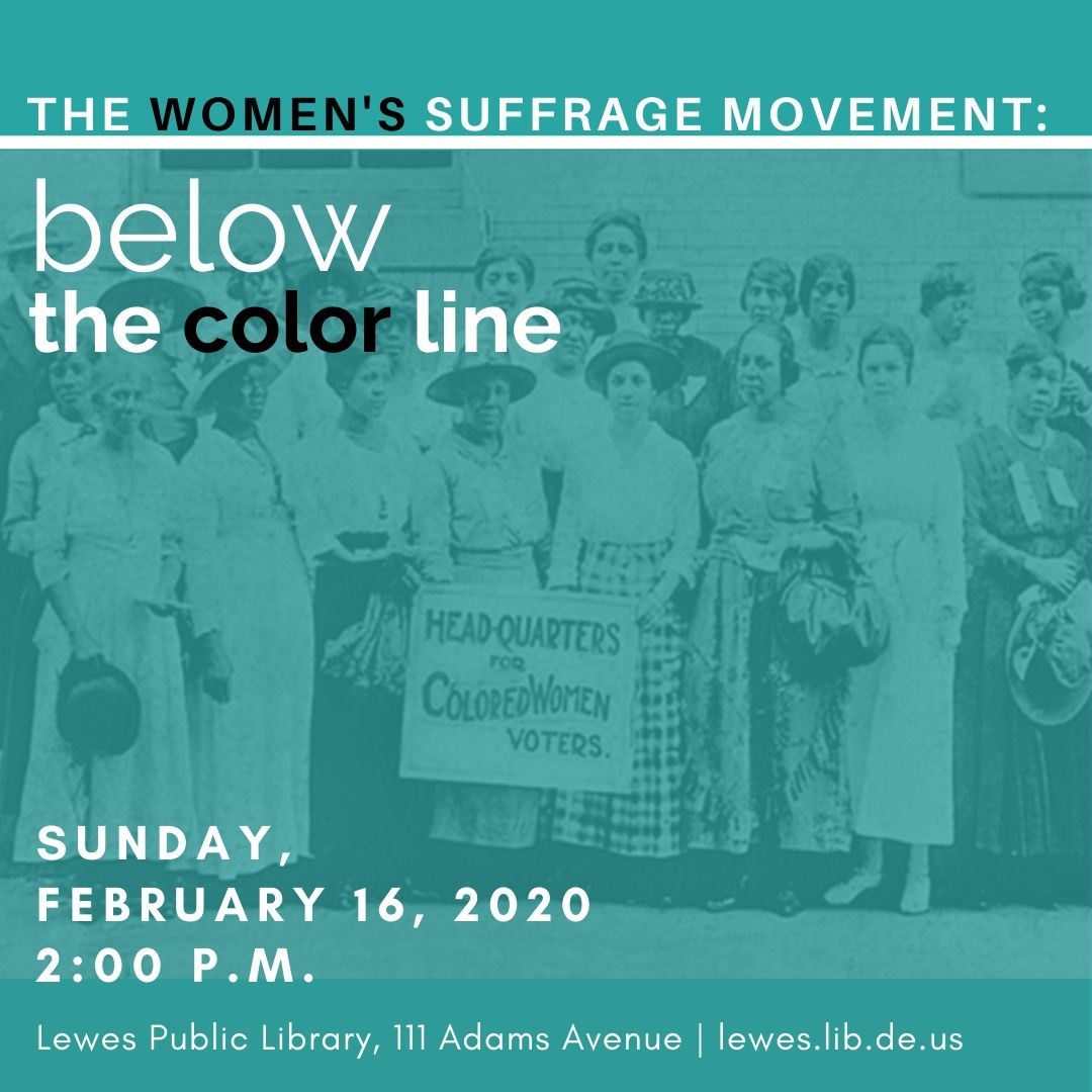 The Women's Suffrage Movement: Below the Color-Line
