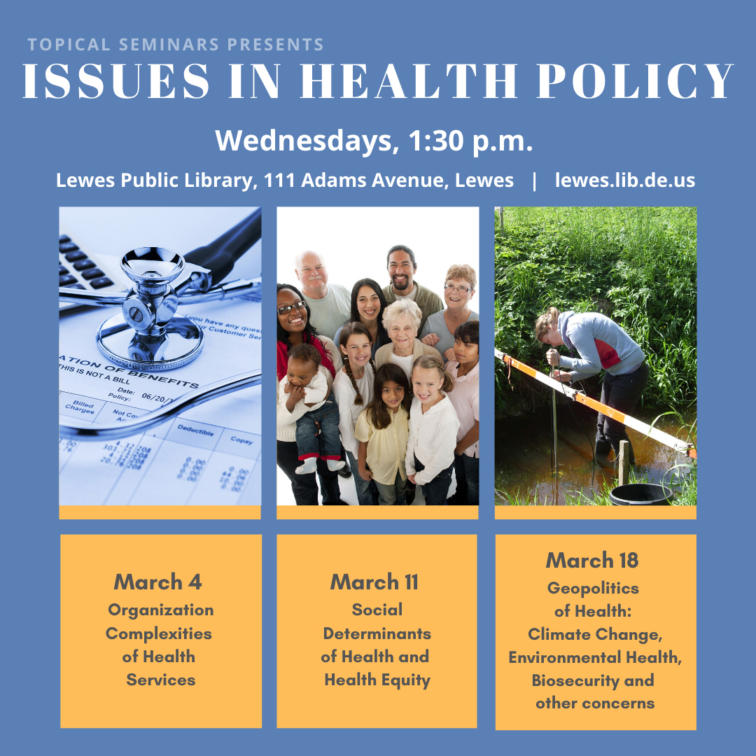 Topical Seminars Presents Issues in Health Policy
