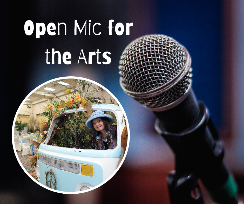 Open Mic for the Arts