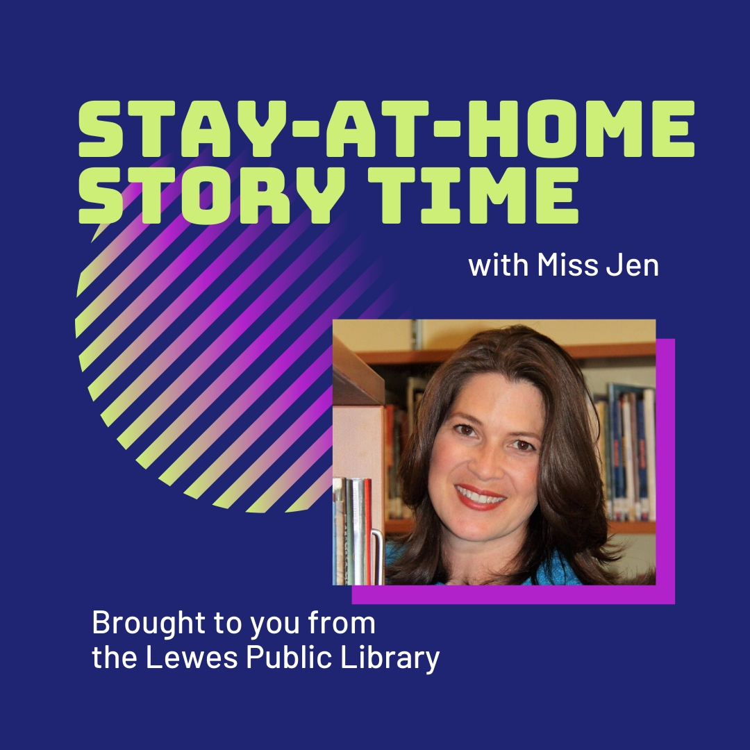 Stay-At-Home Story Time with The Lewes Public Library