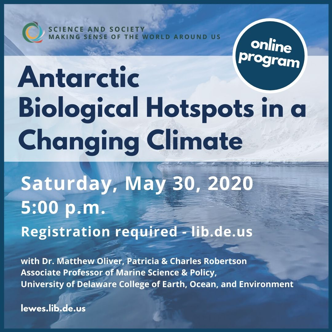 Antarctic Biological Hotspots in a Changing Climate with Lewes Public Library