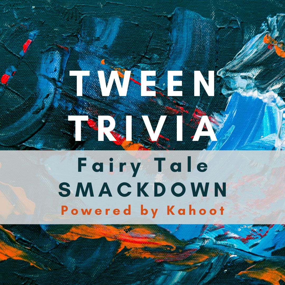 Tween Trivia: Fairy Tale Smackdown with The Lewes Public Library