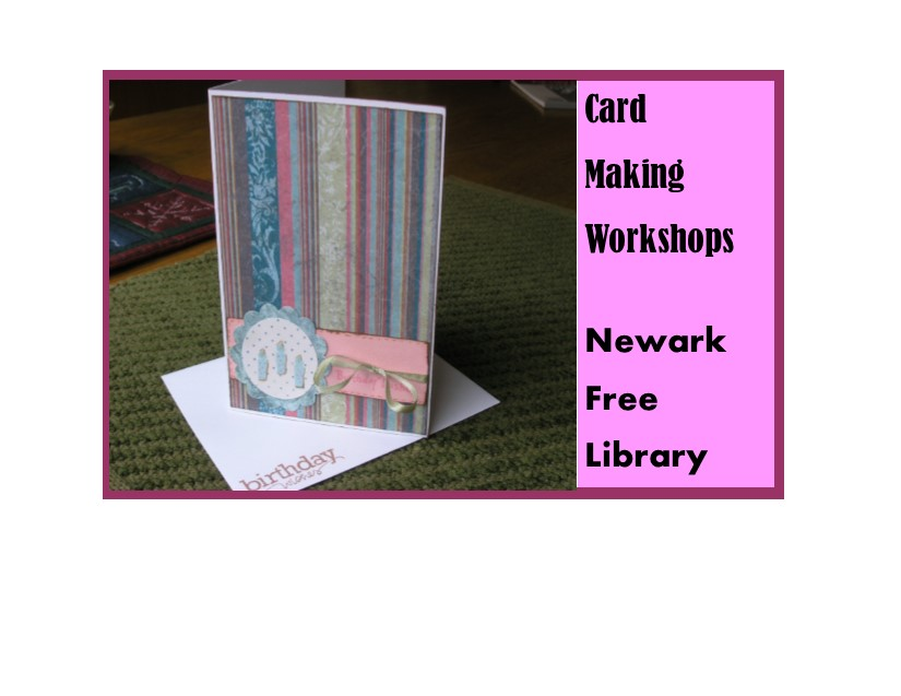 Card Making Workshops with Newark Free Library