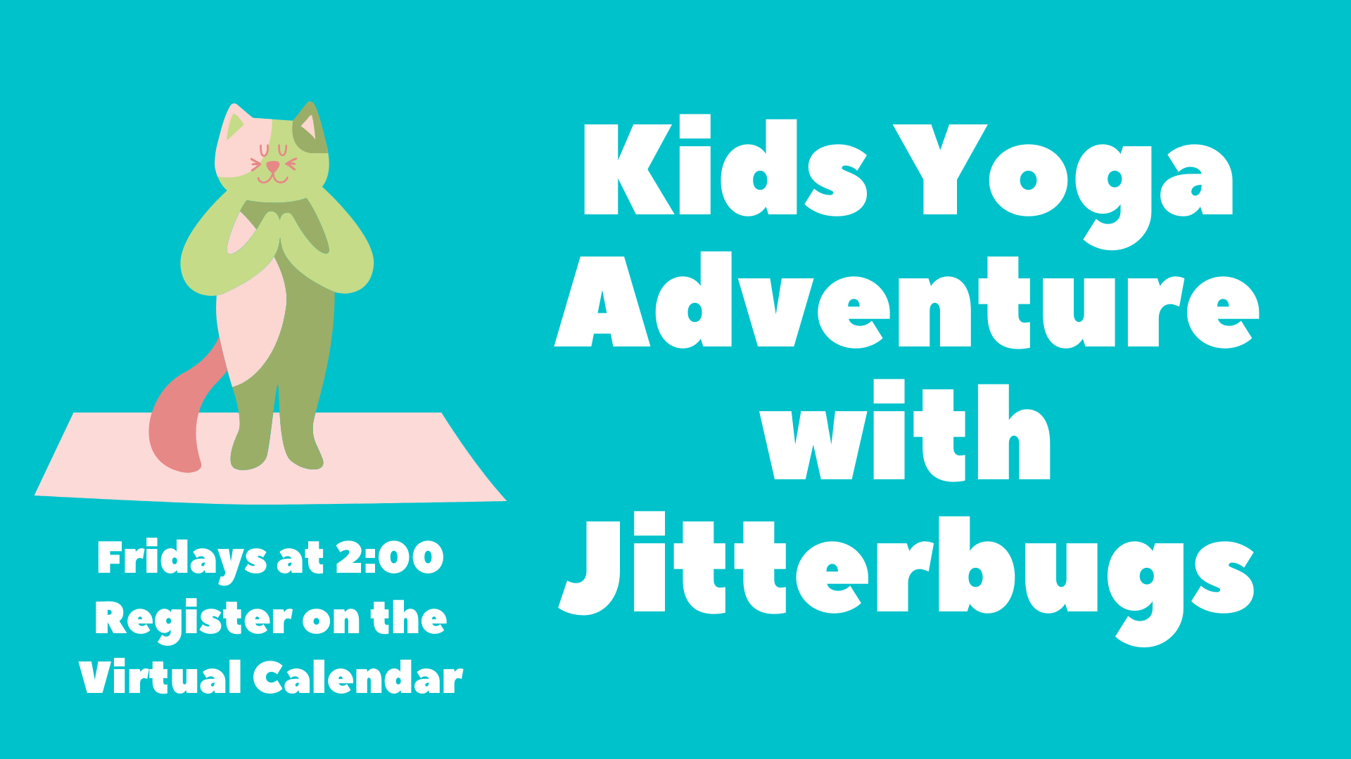 Yoga Adventures with Jitterbugs