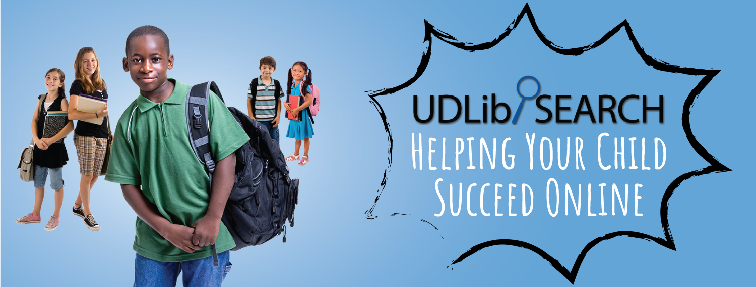 Helping Your Child Succeed Online: Using UDLib/SEARCH Resources