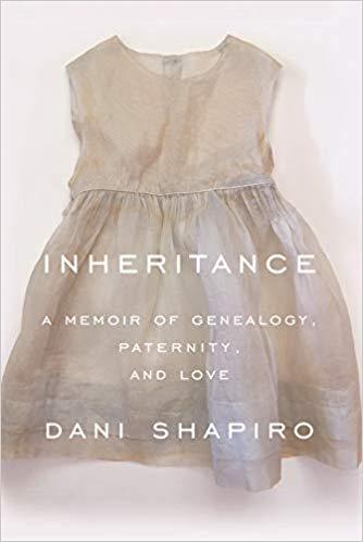 Book  Discussion: Inheritance by Dani Shapiro