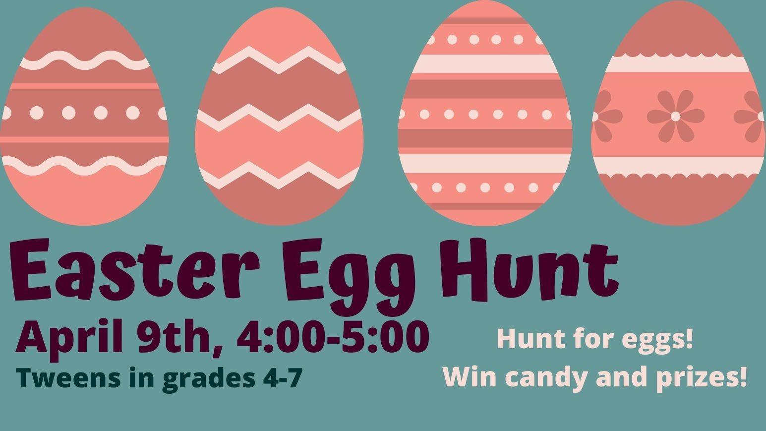 TWEEN Easter Egg Hunt