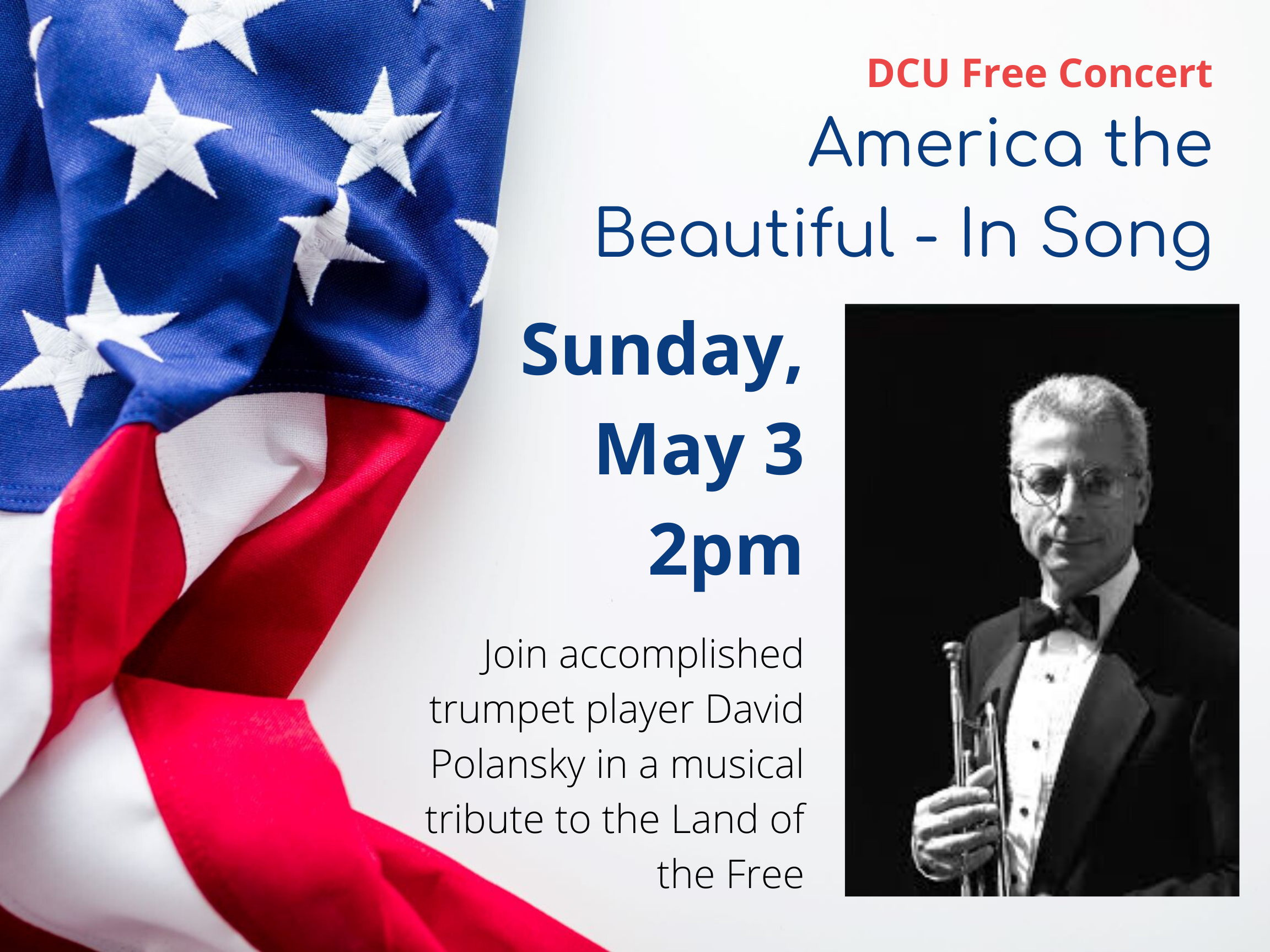 DCU Free Concert: America the Beautiful in Song
