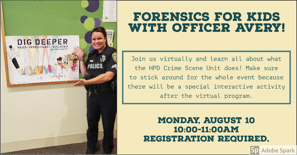 Forensics for Kids with Officer Avery: Zoom and Scavenger Hunt