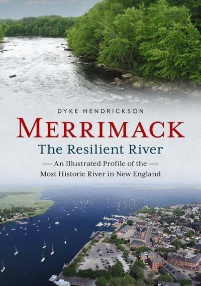 Online Presentation: Merrimack, the Resilient River