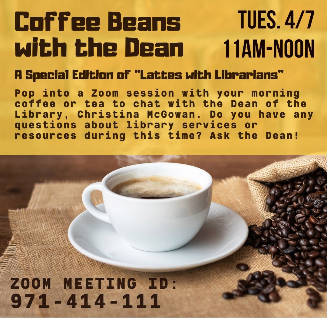 Coffee Beans with the Dean (Virtual Zoom event)