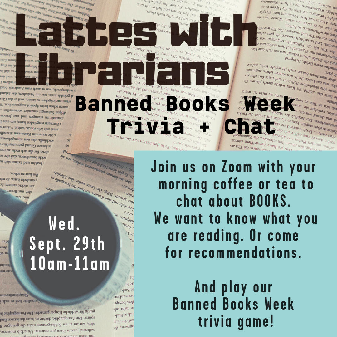 Lattes with Librarians: Banned Books Trivia (Virtual)