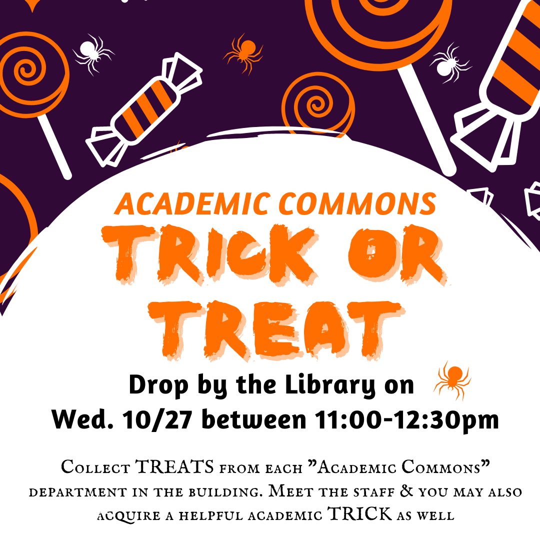 Academic Commons Trick or Treat
