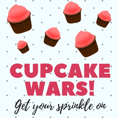 Cupcake Wars! (Ages 7-12)