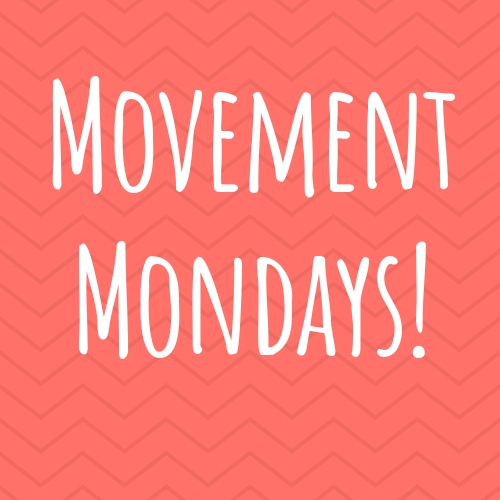 Movement Mondays (Ages 2-5 Ticket Required)