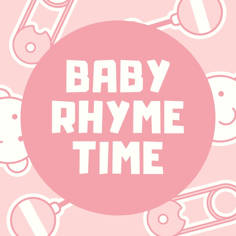 Baby Rhyme Time (Ages 0-18 months)