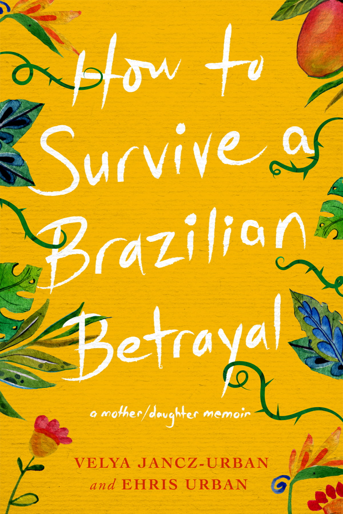 "Author Talk: ""How to Survive a Brazilian Betrayal"""