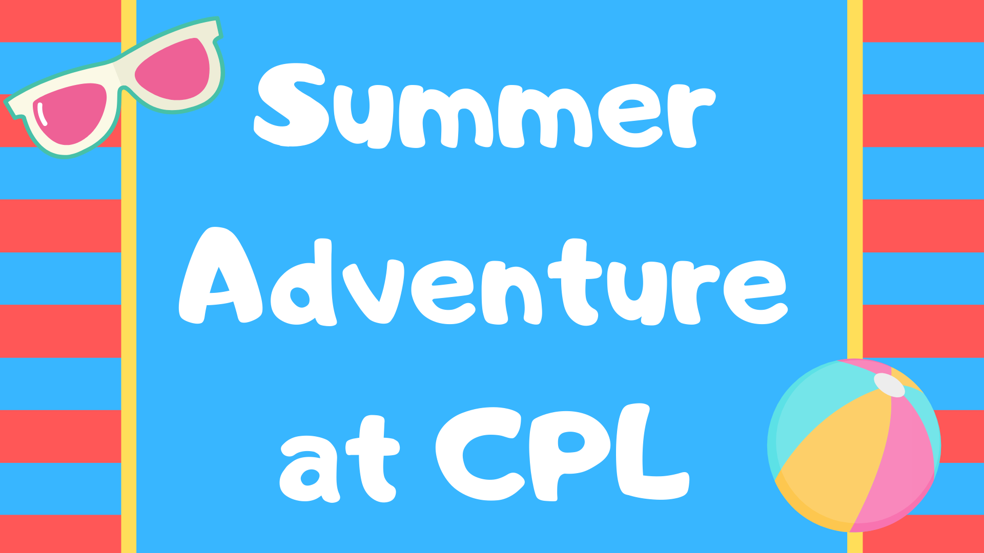 Summer Adventure Start Date (All Ages)