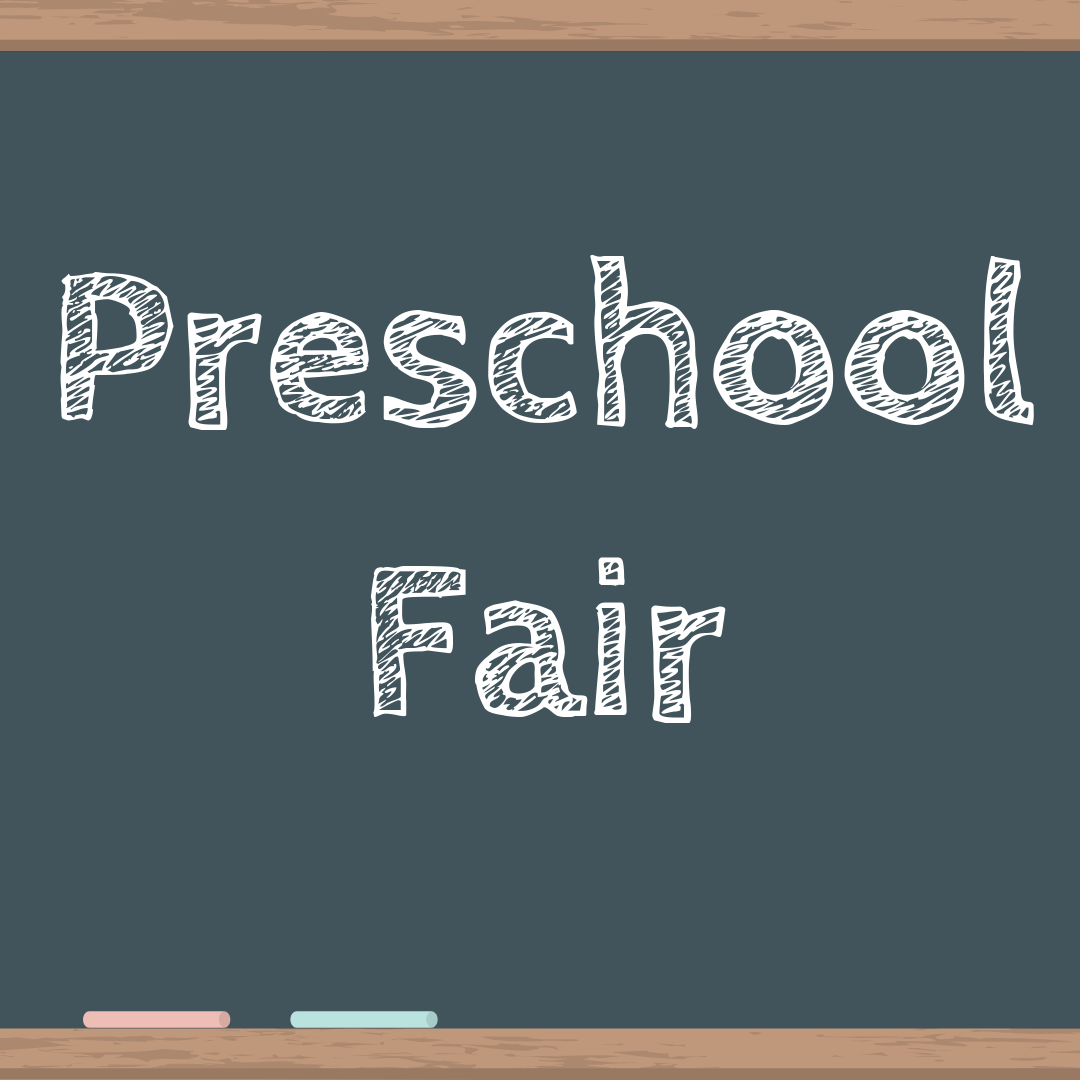 Preschool Fair (Registration Required)