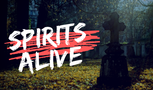 Spirits Alive: Tales from the Grave