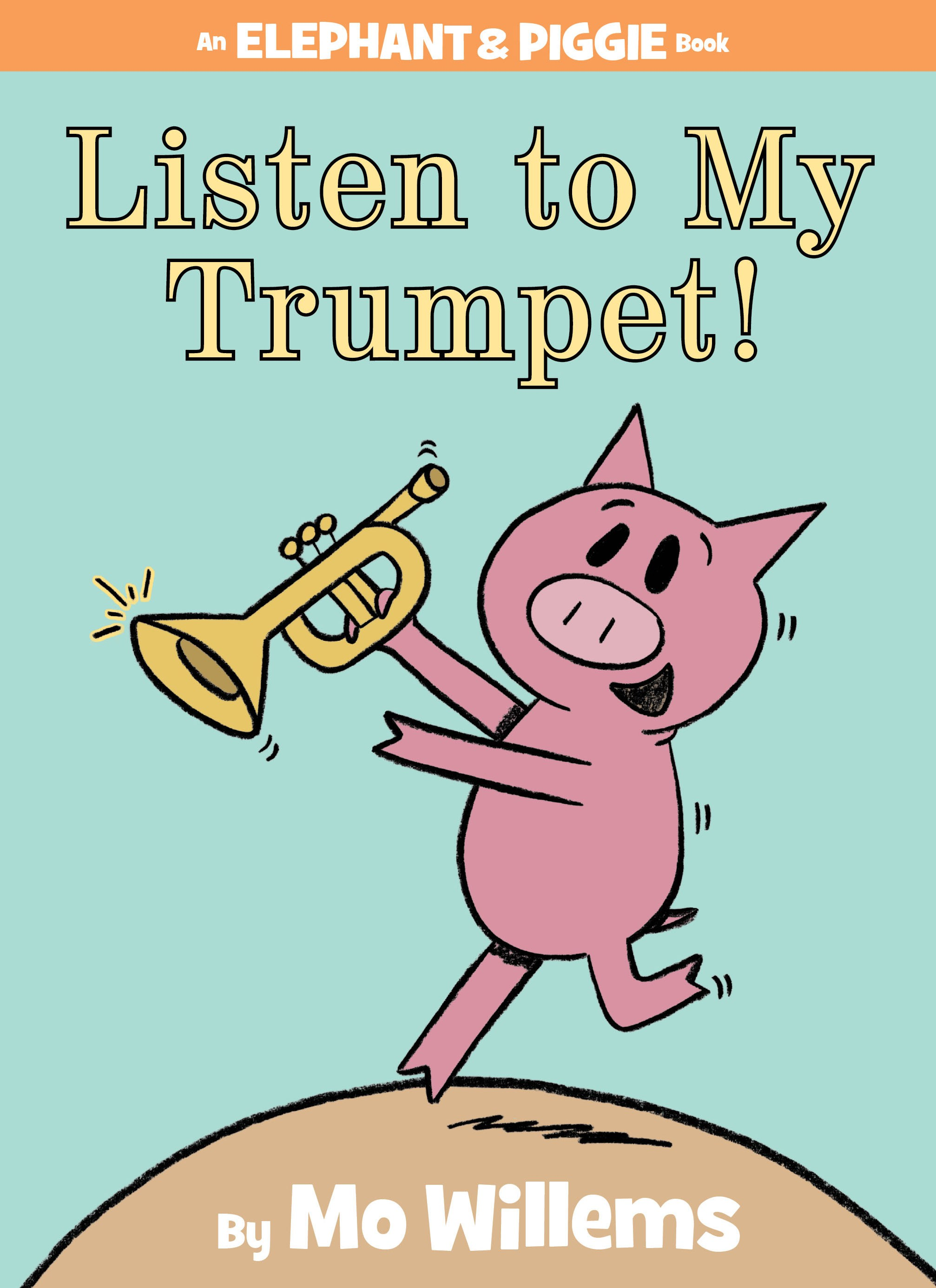 Creating Musical Readers: Listen to My Trumpet! (Ages 3+)