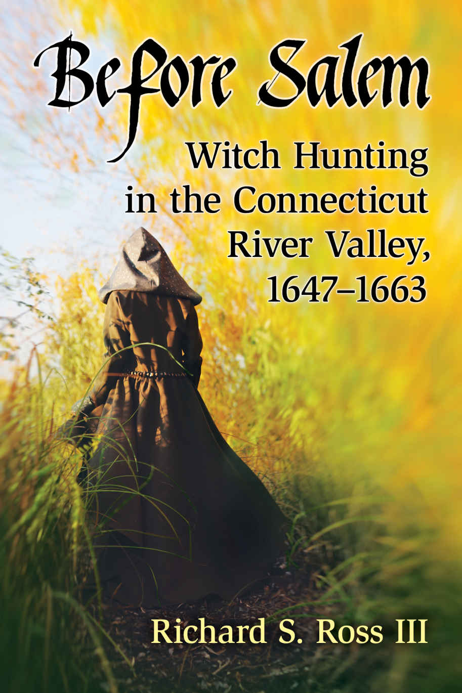 Before Salem: Witch Hunting in CT