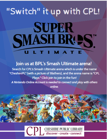 Switch it up at CPL! Super Smash Bros. Ultimate (Grades 6-12)