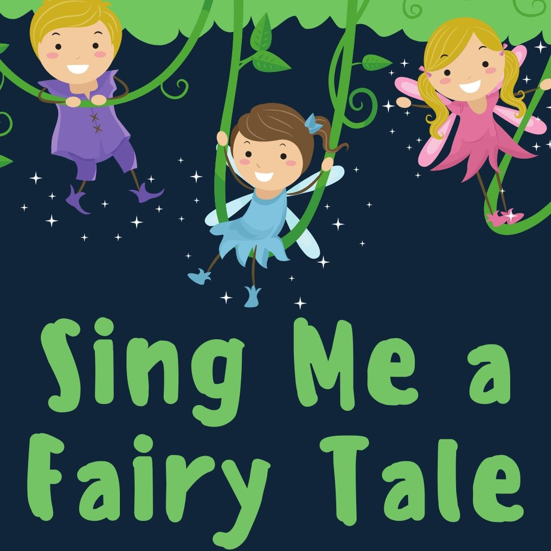 Sing Me a Fairy Tale: Not so Nimble Jack (Ages 2-5)