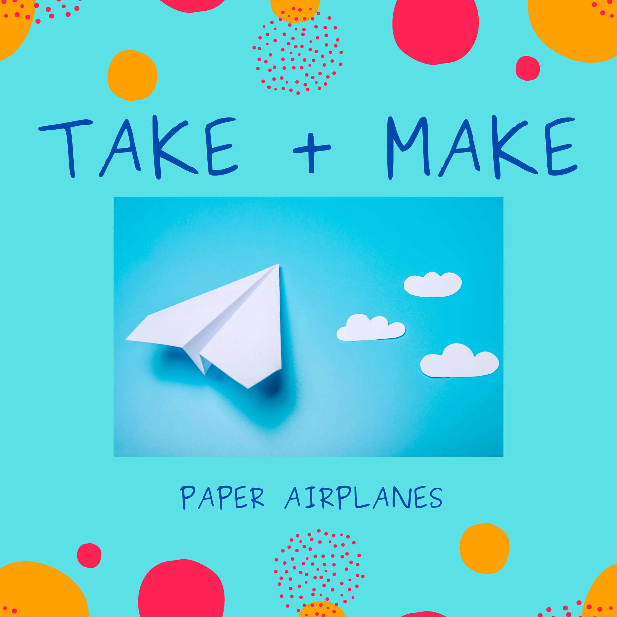 Take + Make: Paper Airplanes (Ages 7+)