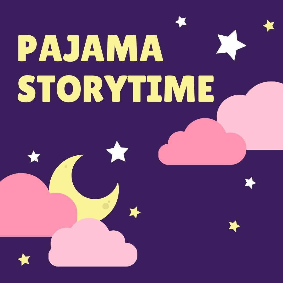 CANCELLED Pajama Storytime (Ages 2-5)