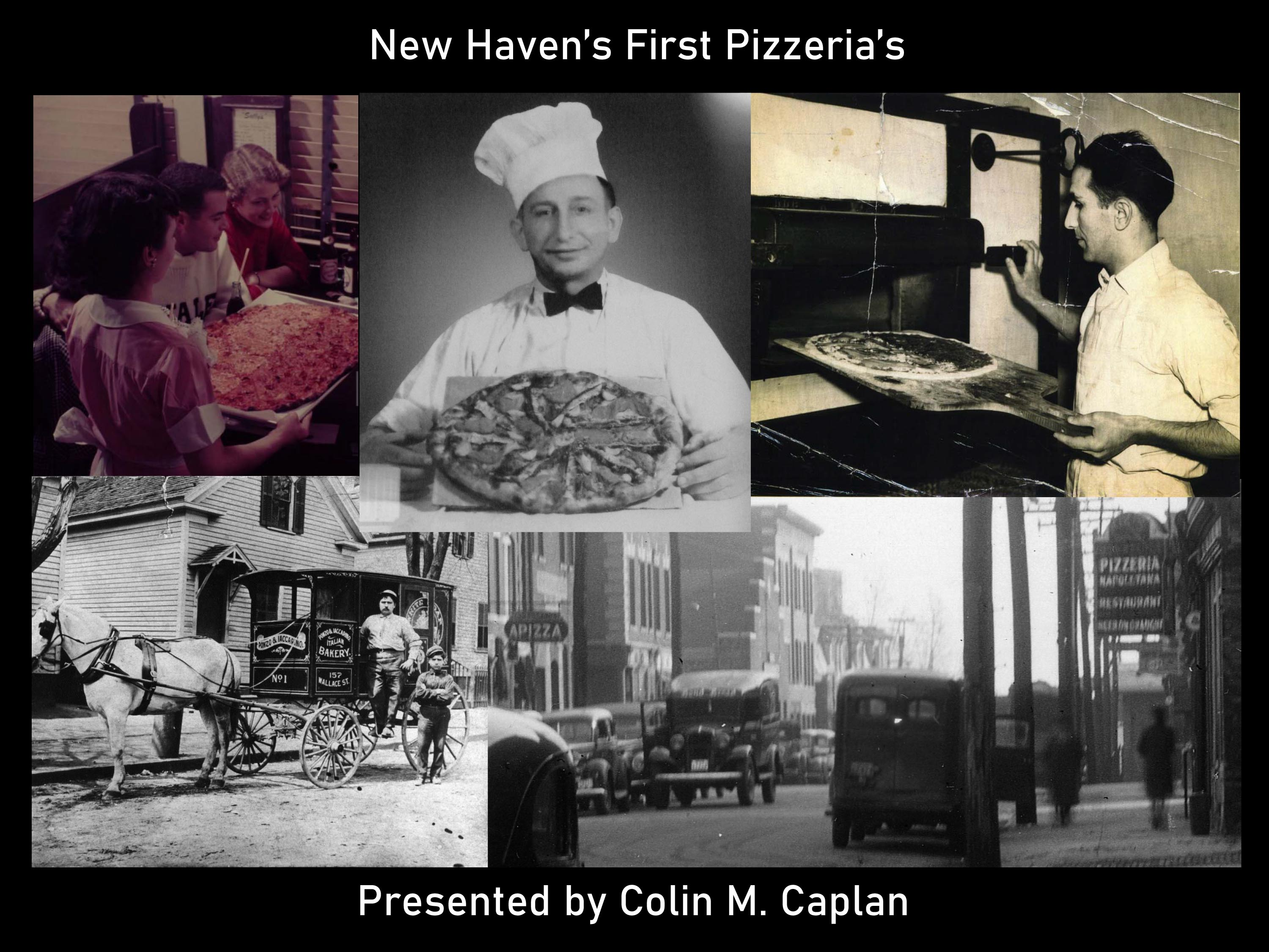 New Haven's First Pizzerias
