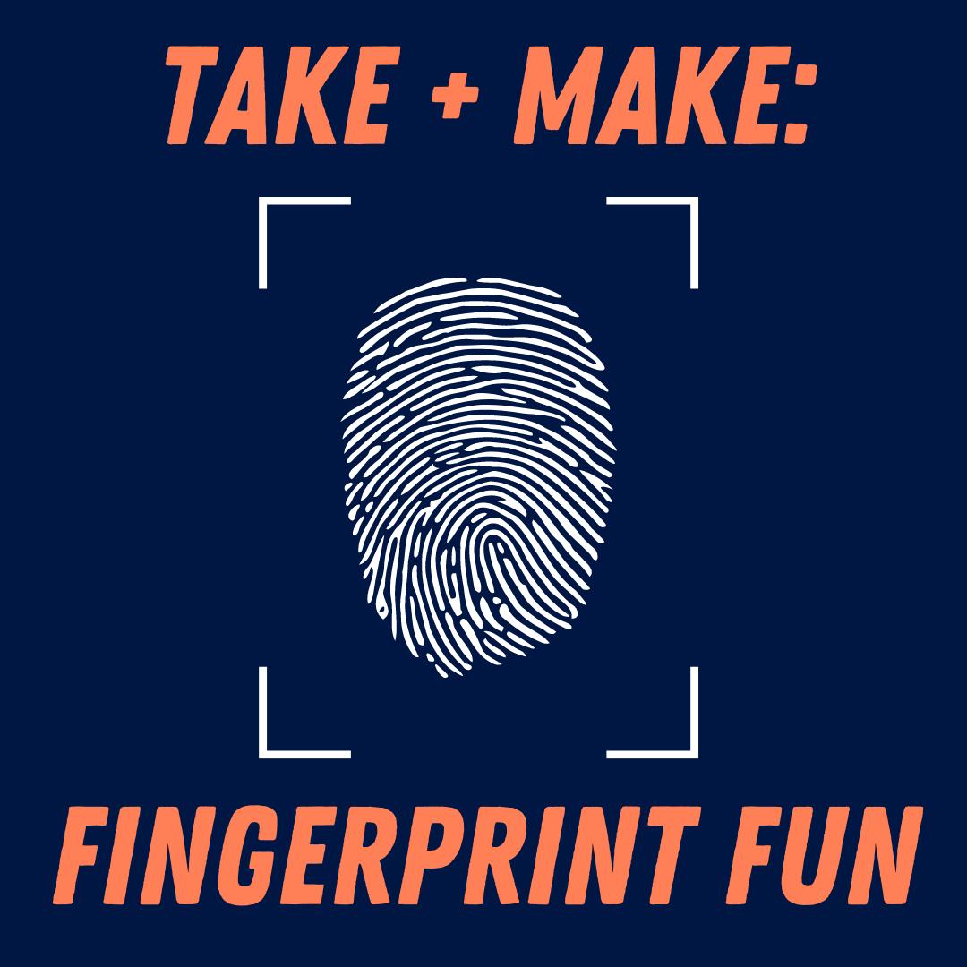 Take + Make: Fingerprint Fun (Grades K-6)