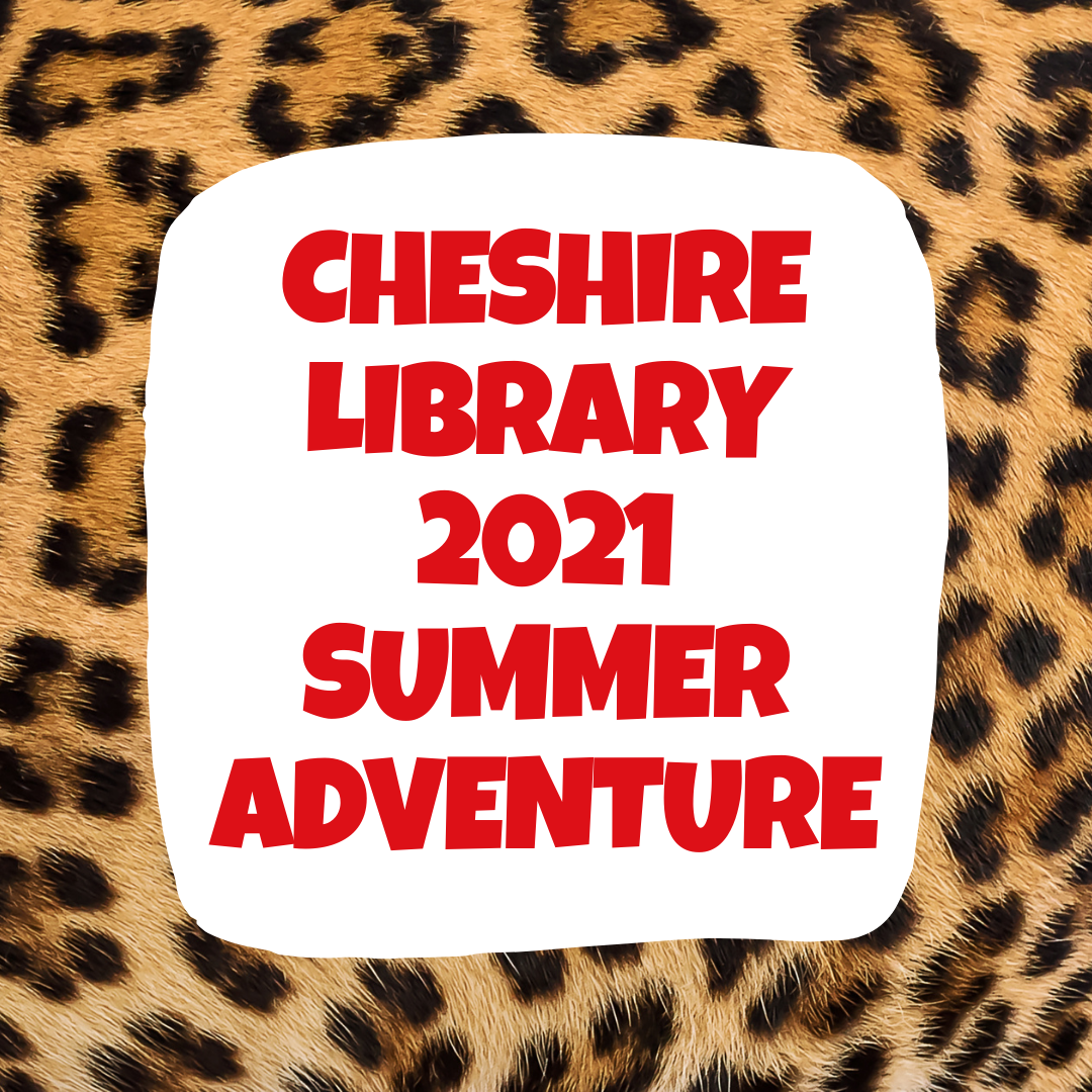 Summer Adventure at the Cheshire Public Library!