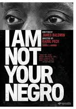 I Am Not Your Negro (Five Nights Toward Freedom: MLK Commemorative Film Series)