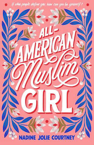 Muslim Journeys: All-American Muslim Girl by Nadine Jolie Courtney