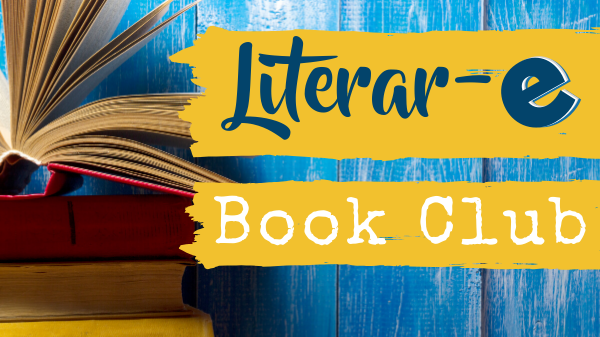 CANCELLED: Literar-e: A Book Club