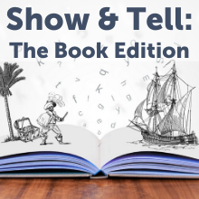 Show and Tell: The Book Edition