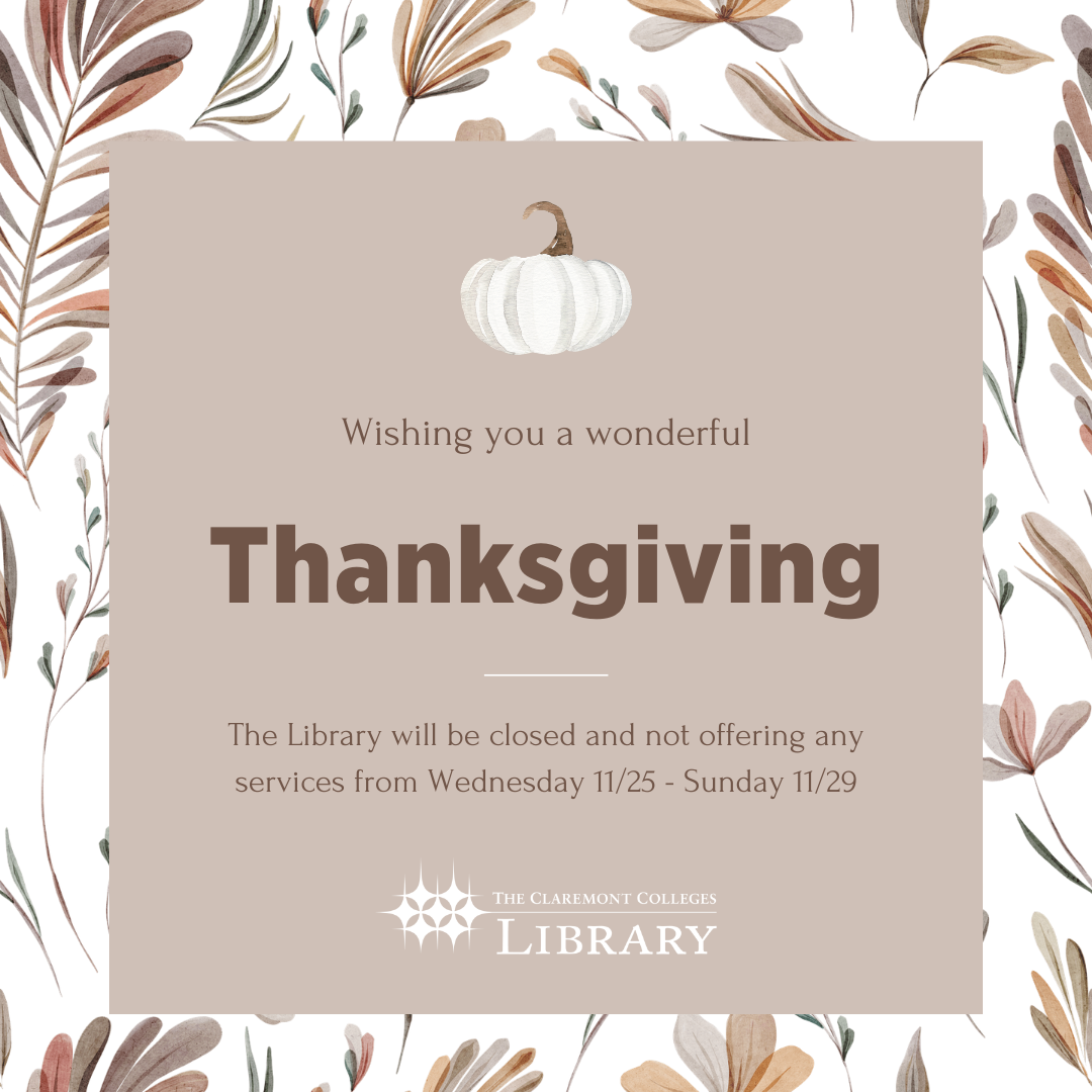 No Library Services: Wednesday 11/25 - Sunday 11/29 - Happy Thanksgiving!