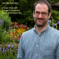 A Town Hall with Special Collections' Aaron Rubinstein '01