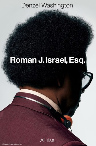 Sunday Funday - Movie: Roman J. Israel, Esq. (PG-13, 2017, 117 min.)