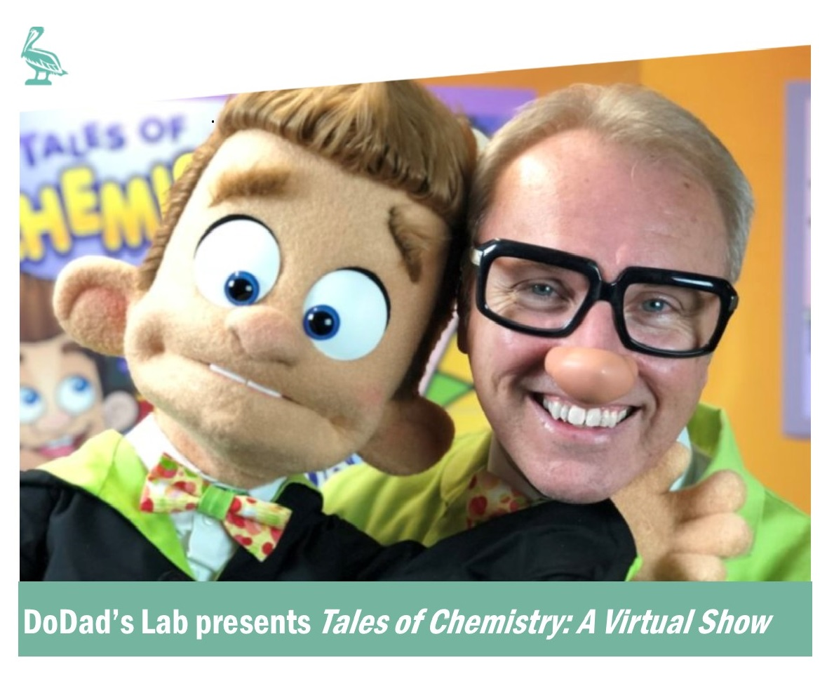 DoDad's Tales of Chemistry Virtual Show - For Students in Grades K-5