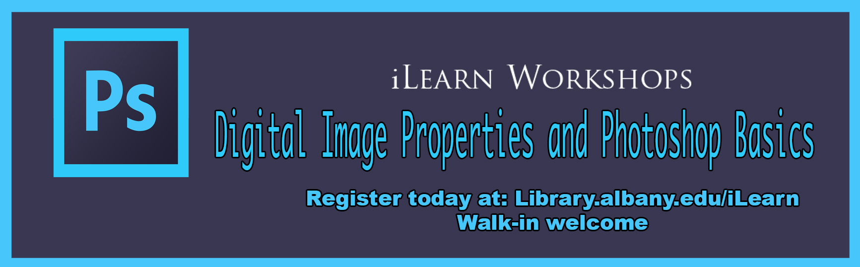 Digital Image Properties & Photoshop Basics