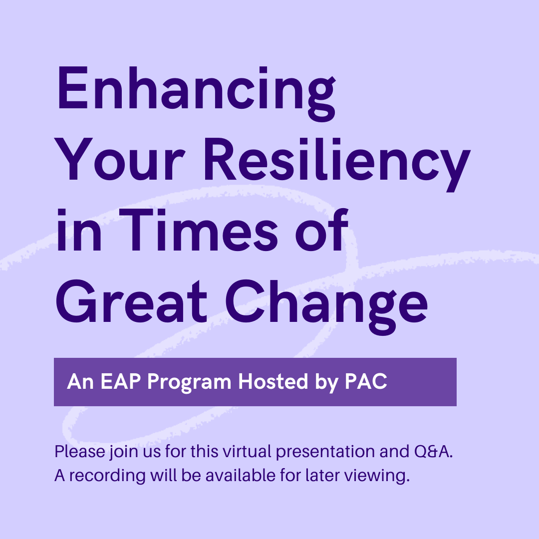 Enhancing Your Resiliency in Times of Great Change