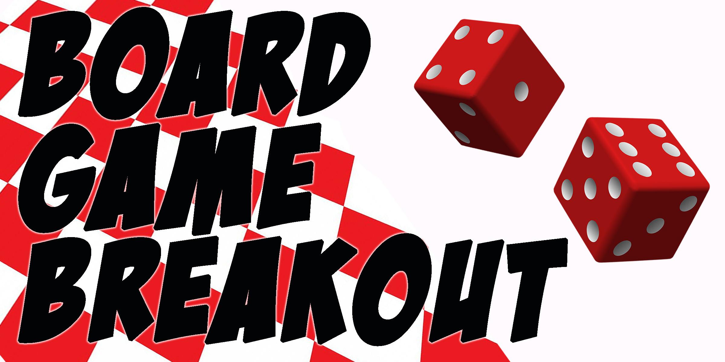 Board Game Breakout