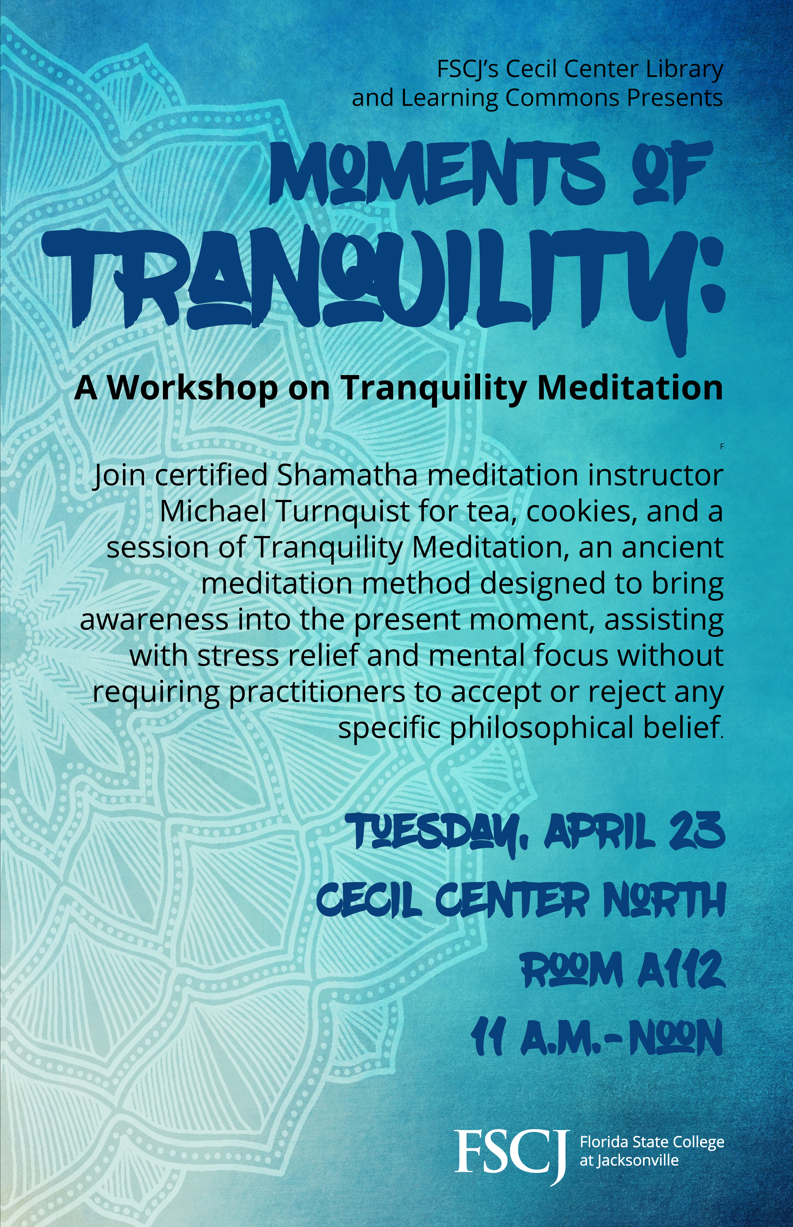 Moments of Tranquility: A Workshop on Tranquility Meditation