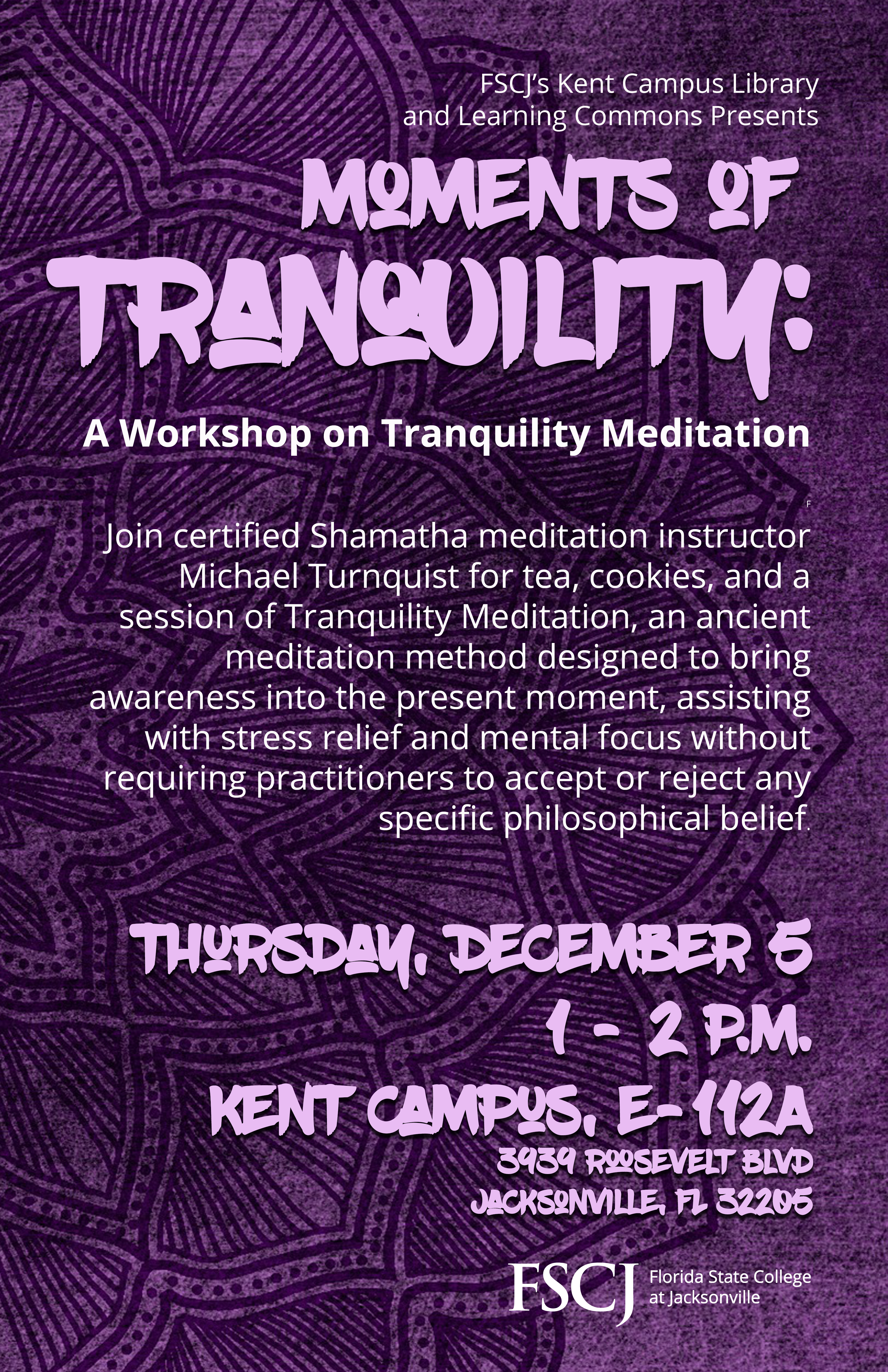 Moments of Tranquility: A Tranquility Meditation Workshop