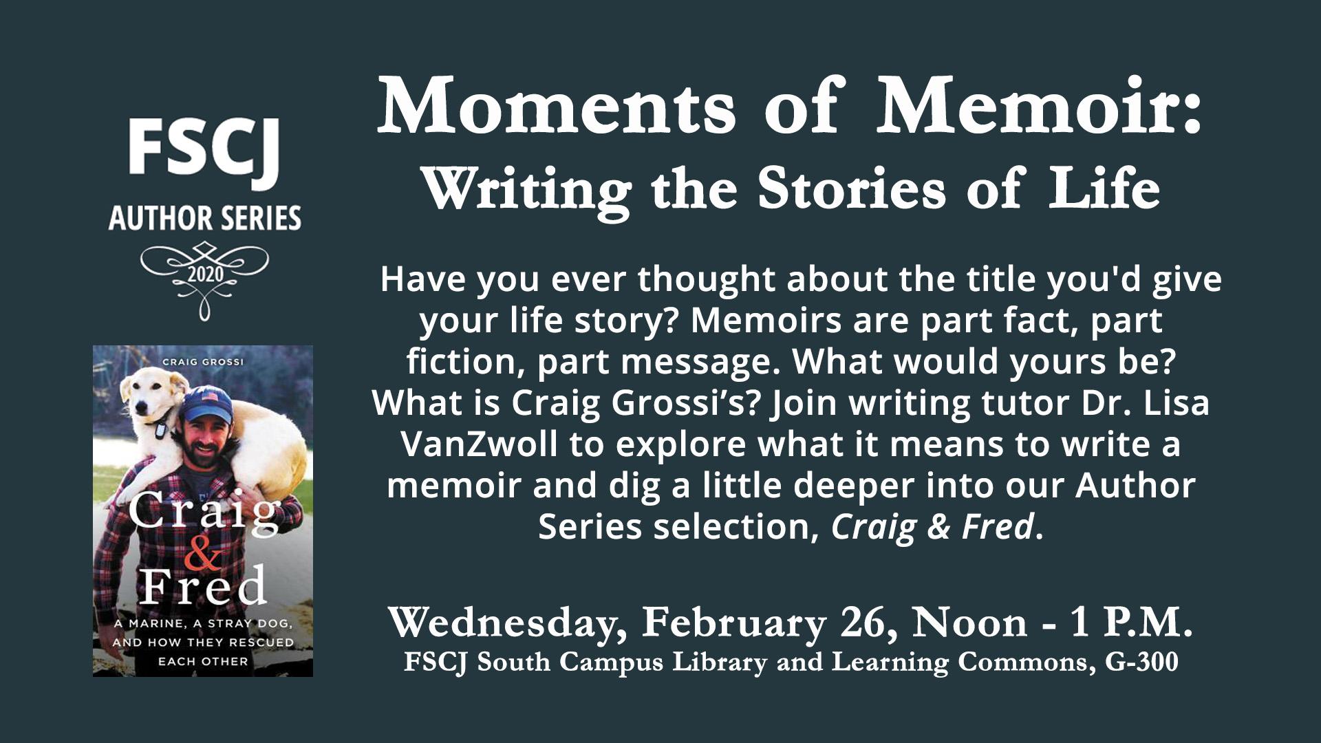 Moments of Memoir: An FSCJ Author Series Event