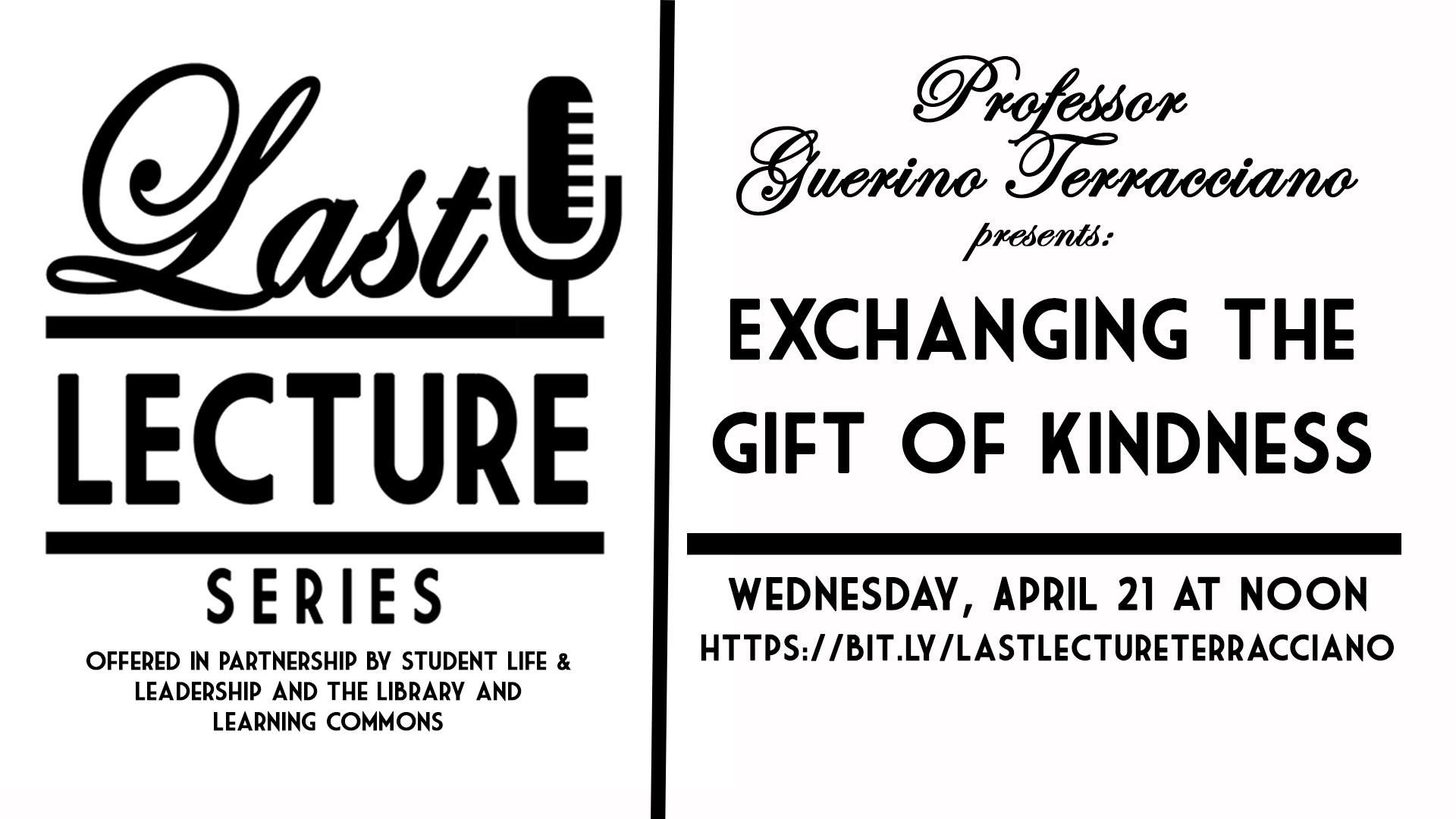 Last Lecture Series: Exchanging the Gift of Kindness with Prof. Guerino Terraciano