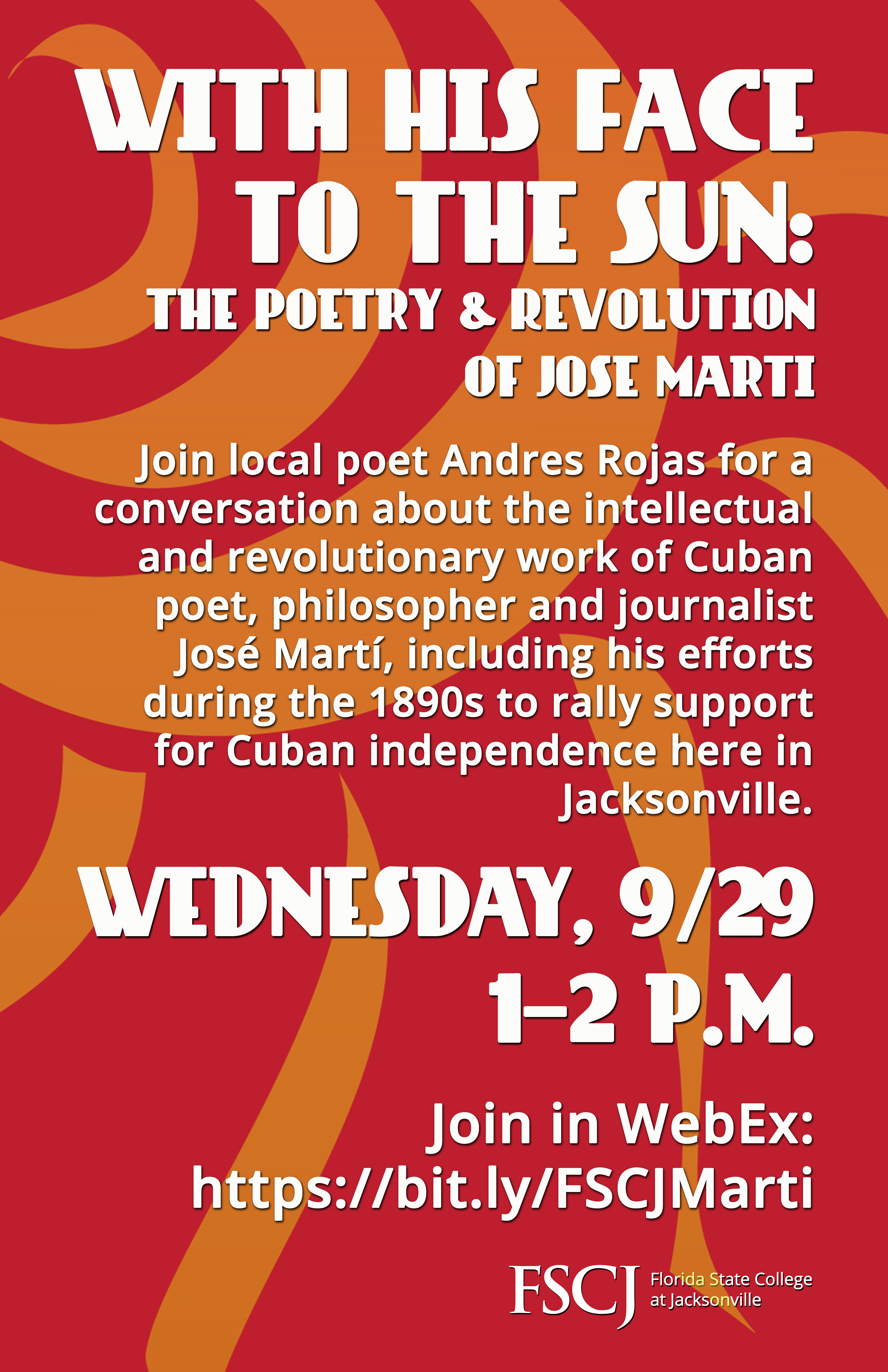 With His Face to the Sun: The Poetry & Revolution of José Martí