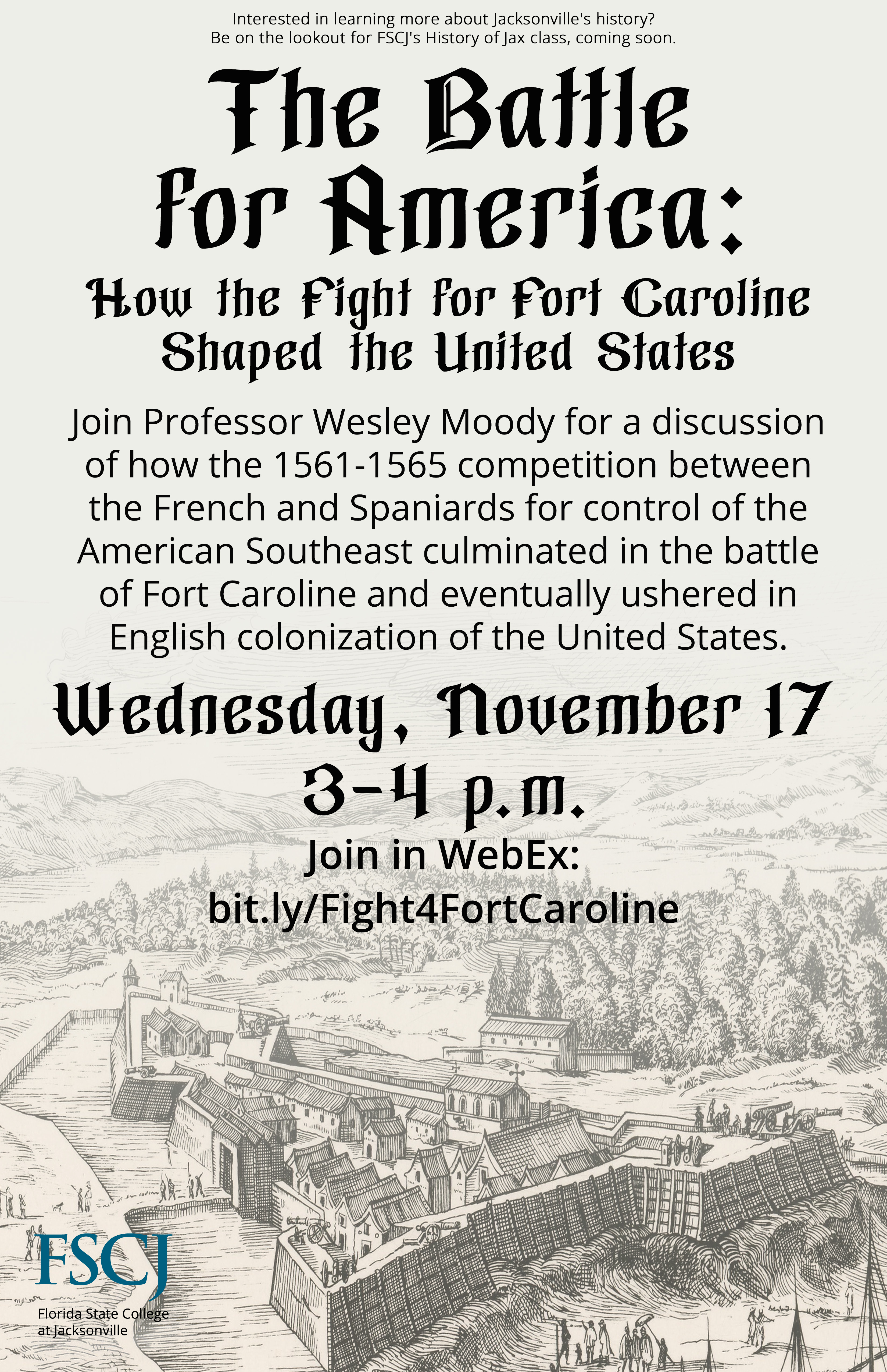 The Battle for America: How the Fight for Fort Caroline Shaped the United States